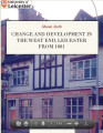 Change and Development in the West End Leicester, from 1881 (ePub)